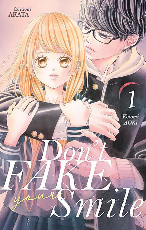 Don't Fake Your Smile Tome 01