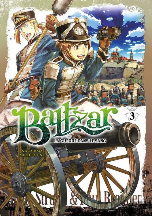 Baltzar - La guerre dans le sang - Tome 03