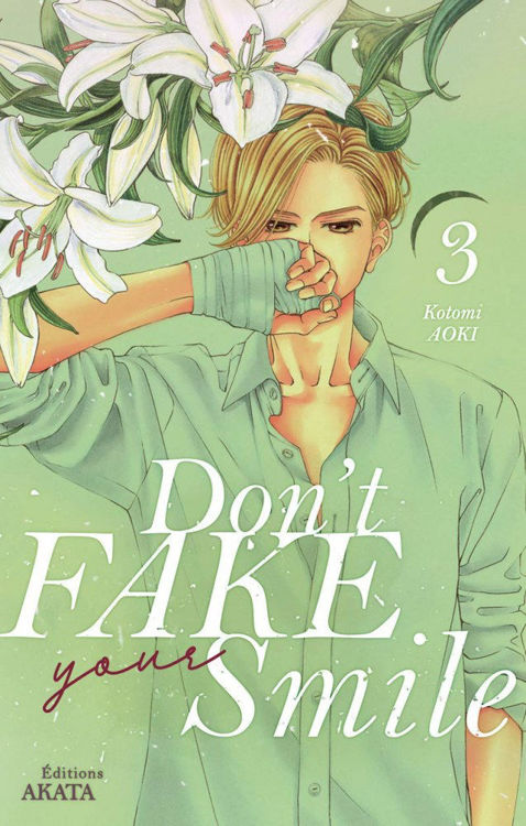 Don't Fake Your Smile Tome 03