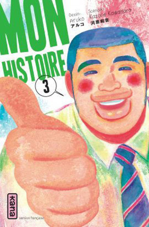 Mon Histoire Tome 03