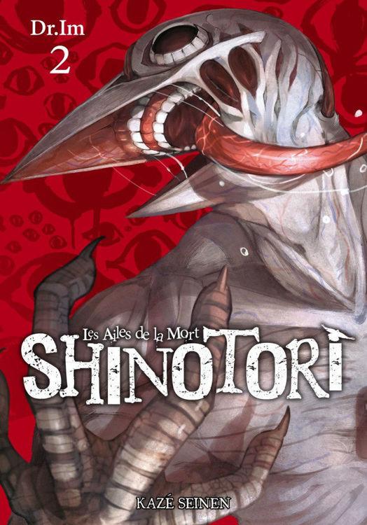 Shinotori - Les Ailes de la Mort Tome 02