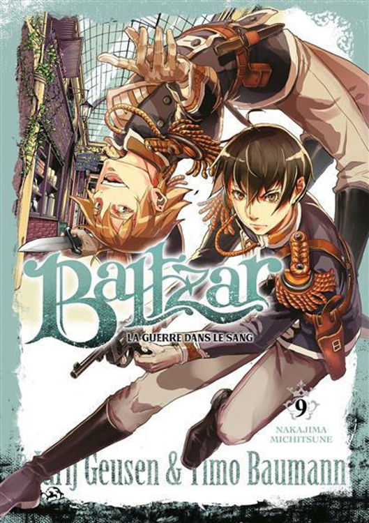 Baltzar - La guerre dans le sang - Tome 09