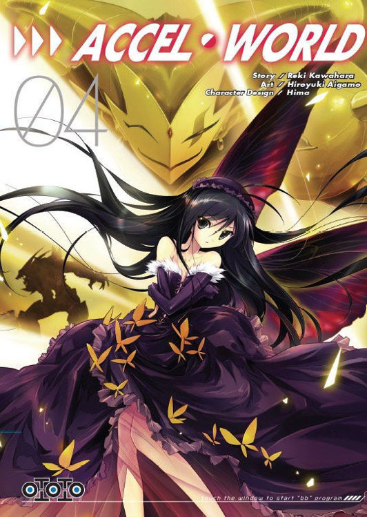 Accel World Tome 04
