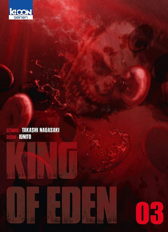 King of Eden Tome 03