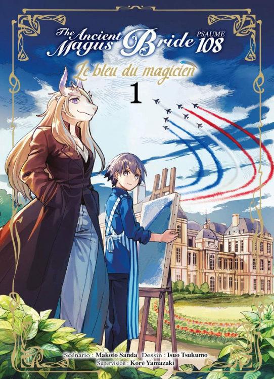 The Ancient Magus Bride - Psaume 108, le bleu du magicien Tome 01